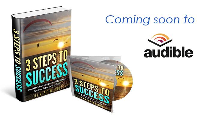Dan Stirling, 3 Steps to Success